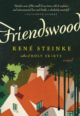 Friendswood: A Novel