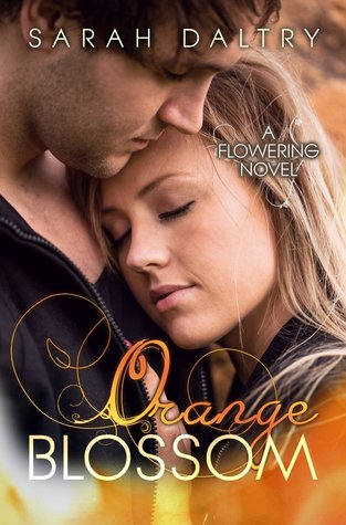 Orange Blossom (A Flowering Novel, #5)