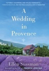 A Wedding in Provence: A Novel