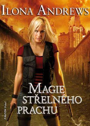 Magie střelného prachu (2014) by Ilona Andrews