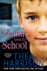 Peanut Goes to School by Thea Harrison