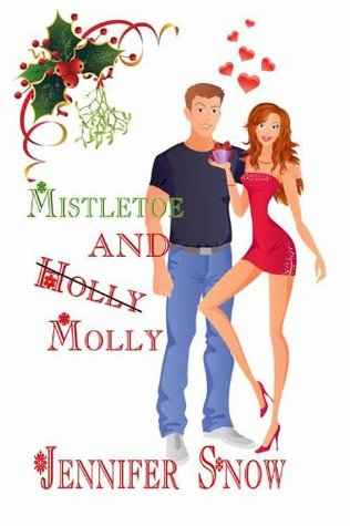 Mistletoe and Molly