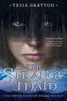 The Strange Maid (The United States of Asgard, #2)