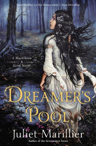 Review: Dreamer's Pool by Juliet Marillier