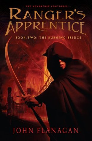 The Burning Bridge (Ranger's Apprentice, #2)