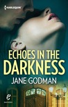 Echoes in the Darkness (Jago Legacy, #2)