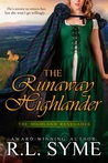 The Runaway Highlander (Highland Renegades, #2)
