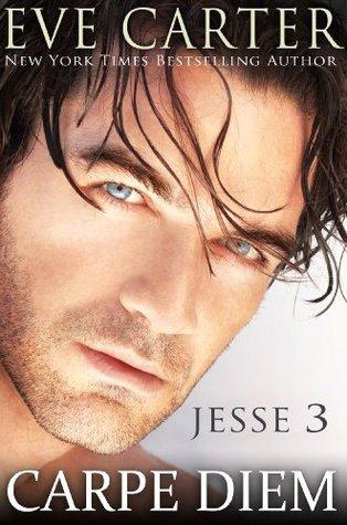 Carpe Diem (Jesse, #3)