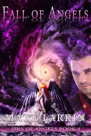 Fall of Angels (Sins of Angels, #4)  by  Matt Larkin
