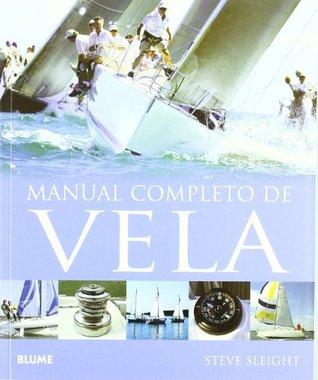 Manual completo de vela  by  Steve Sleight