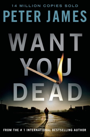 Want You Dead (Roy Grace #10) - Peter James