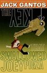 The Key That Swallowed Joey Pigza (Joey Pigza, #5)