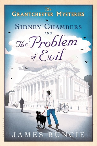 Sidney Chambers and the Problem of Evil by James Runcie