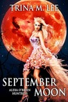 September Moon (Alexa O'Brien Huntress, #8)