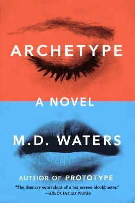 Archetype: A Novel (Archetype, #1)