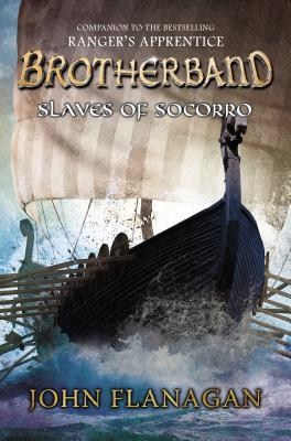 Slaves of Socorro (Brotherband Chronicles, #4)