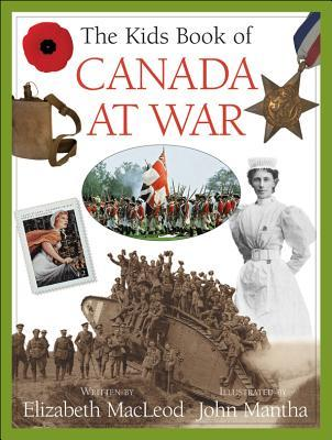 The Kids Book of Canada at War (Kids Books of )