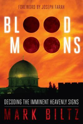 Blood Moons by Mark Biltz