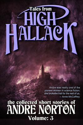 Book Review: Tales From High Hallack, Vol. 3 by Andre Norton