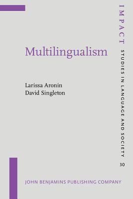 Multilingualism Larissa Aronin