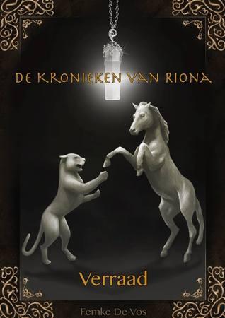 Verraad (De kronieken van Riona #1) – Femke de Vos