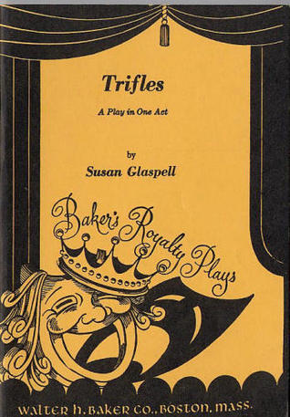 "the motive of two murders in trifles by susan glaspell ""trifles"" by susan glaspell ""trifles"" is based on a real life murder, in which john hossack was murdered by someone striking him in the head with an axe while he slept john's wife margaret was the suspect, and her motive was unhappiness within a bad marriage."