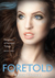 Foretold (Daughters Of Sara...