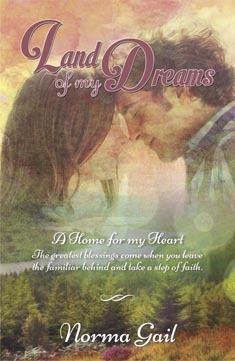 Land of My Dreams by Norma Gail