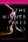 The Winner Takes It All (Love in LA, #3)