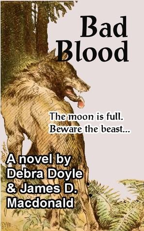Bad Blood  by  James D. Macdonald