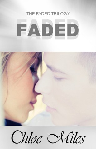 Faded (The Faded Trilogy, #1)