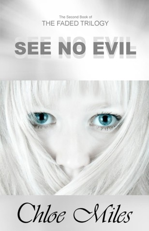 See No Evil (The Faded Trilogy, #2)