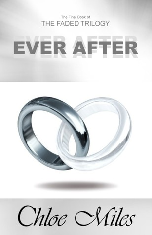 Ever After (The Faded Trilogy, #3)