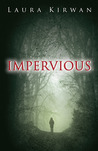 Impervious (City of Eldrich, Book One)