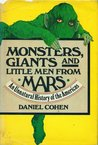 Monsters, Giants and Little Men from Mars: An Unnatural History of the Americas