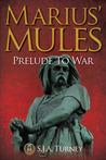 Marius' Mules: Prelude to War (Marius' Mules, #6.5)