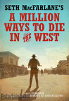 Seth McFarlane's a Million Ways to Die in the West
