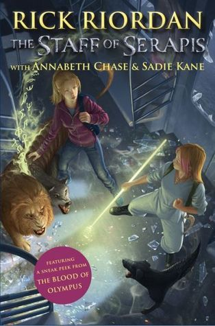 The Staff of Serapis (Percy Jackson & Kane Chronicles Crossover, #2)