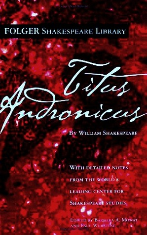 Titus Andronicus  by William Shakespeare />