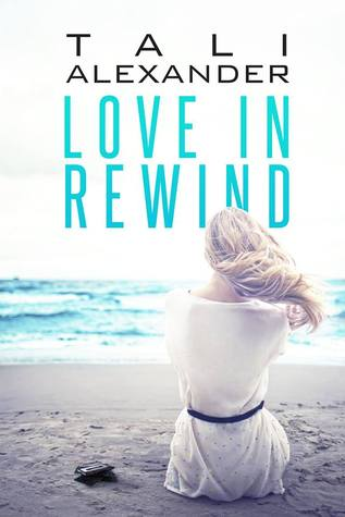 Love in Rewind (Audio Fools, #1)