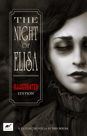 The Night of Elisa - Illustrated Edition by Isis Sousa