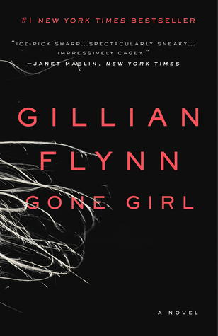 "Book cover of Gillian Flynn's ""Gone Girl,"" a novel."