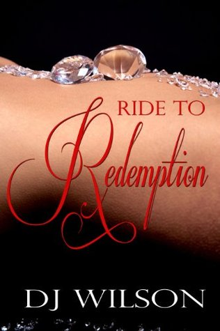 Ride to Redemption