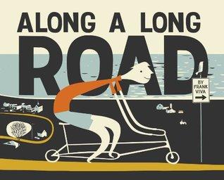 Along a Long Road (2011) by Frank Viva