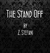 The Stand Off by Z. Stefani