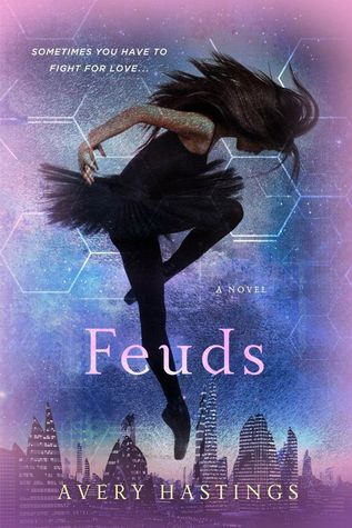Feuds by Avery Hastings