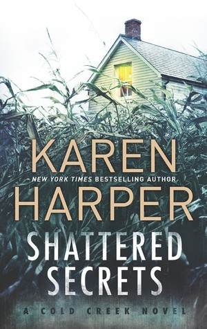 Shattered Secrets (Cold Creek, #1)
