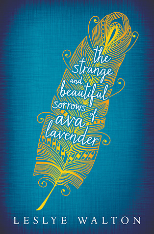 18166936 The Strange and Beautiful Sorrows of Ava Lavender