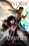 Abhorsen (The Old Kingdom, #3)