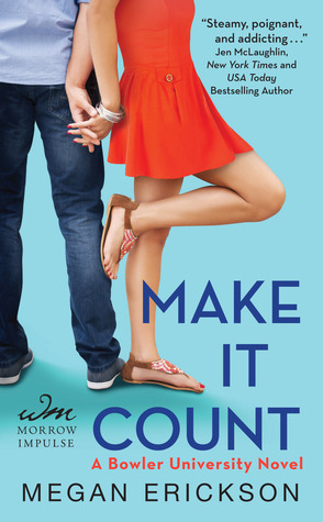 {Review} Make It Count by @MeganErickson_ @WmMorrowBks